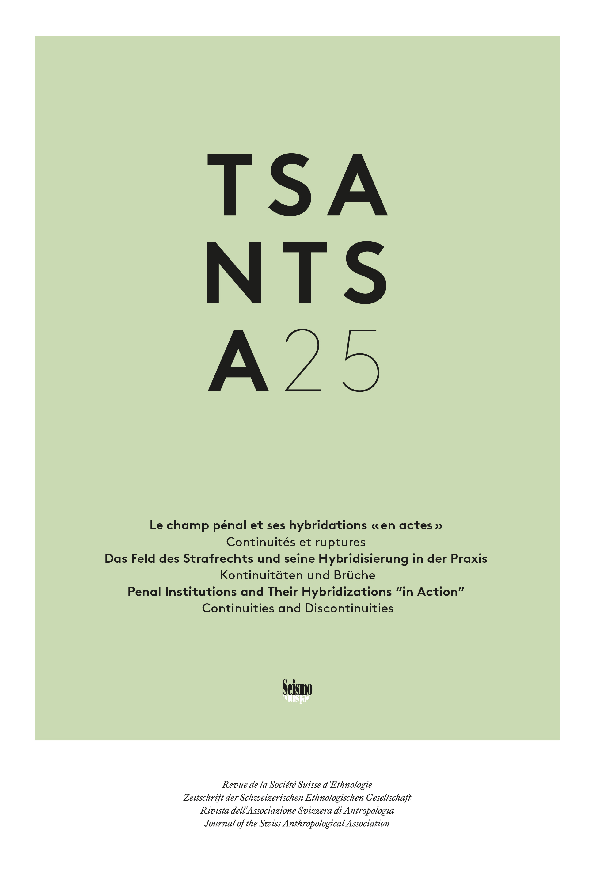 """TSANTSA cover 25/2020: Penal Institutions and Their Hybridizations """"in Action"""""""